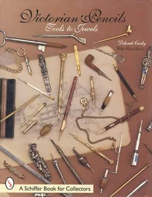 Antique Victorian Pencils Tools to Jewels - Collectors Price Guide