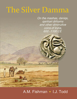 """A.Fishman/I.Todd """"The Silver Damma"""" catalogue, study of silver Indian coins 2018"""