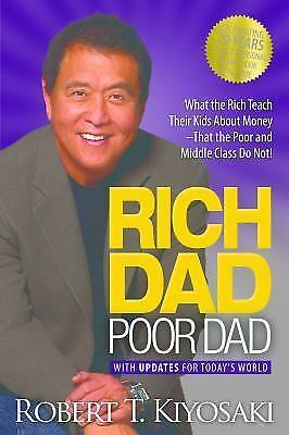 Rich Dad Poor Dad : What the Rich Teach Their Kids about Money! FREE SHIPPING