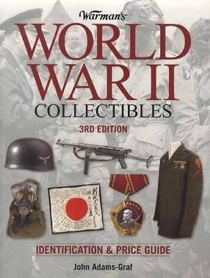 Warmans World War II Collectibles 3rd Ed Military Objects Price Guide