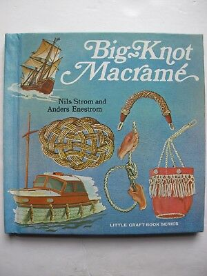 BIG KNOT MACRAMÉ Written by Nils Strom and Anders Enestrom - Vintage Projects