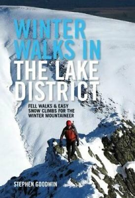 Winter Walks in the Lake District Fell walks & easy snow climbs... 978191134