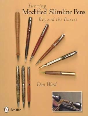 Turning Modified Slimline Pens: Beyond the Basics: How-To Project Guide