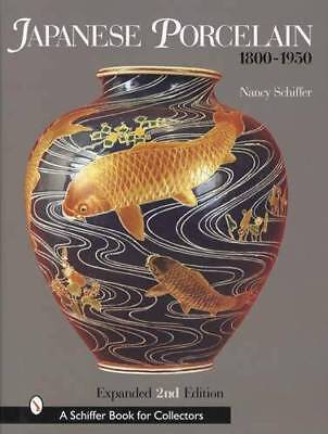 Antiques Japanese Porcelain 1800-1950 Collector ID Guide Imari Satsuma & More