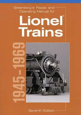 Greenberg's Repair & Operating Manual Lionel Trains 1945-1969 How to Fix Part #s