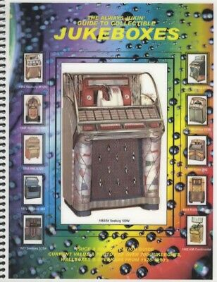 2018 PRICES Always Jukin' Jukebox Price Guide Rockola Seeburg Wurlitzer AMI Rowe