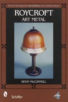 Roycroft Art Metal Collector Guide incl Arts & Crafts, Lamps, Bookends & More