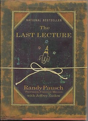 The Last Lecture by Randy Pausch (2008, Hardcover)