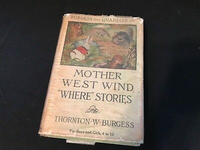 """1913 Thornton BURGESS & Harrison CADY - Mother West Wind """"Where"""" Stories (Box E)"""
