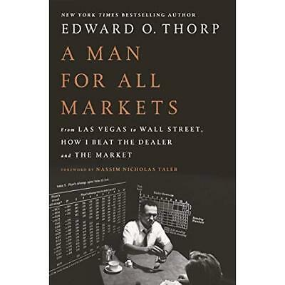 A Man for All Markets: From Las Vegas to Wall Street, H - Hardcover NEW Edward O