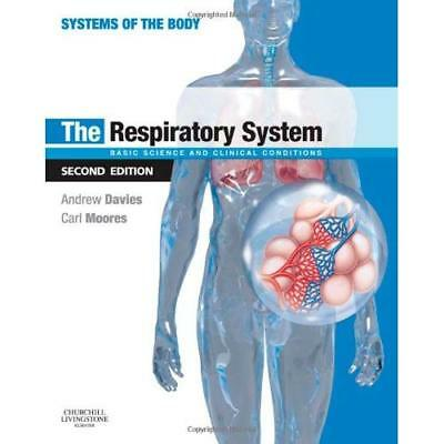 The Respiratory System: Basic Science and Clinical Cond - Paperback NEW Davies,