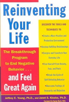 Reinventing Your Life How to Break Free from Negative Life Patt... 9780452272040