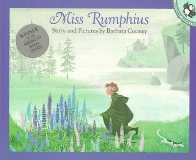 Miss Rumphius Story and Pictures by Barbara Cooney 9780140505399