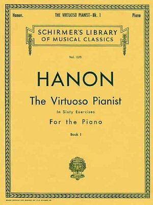 Hanon The Virtuoso Pianist In Sixty Exercises For The Piano I 9780793551217