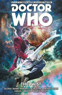 Doctor Who : The Twelfth Doctor: The Twist Volume 5 by George Mann 9781785853210