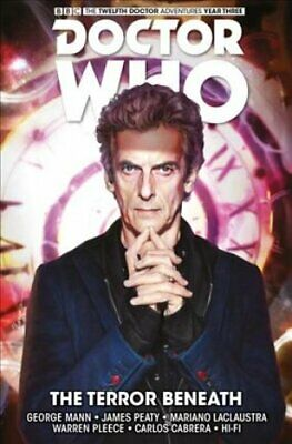 Doctor Who - The Twelfth Doctor: Time Trials: The Terror Beneat... 9781785860836