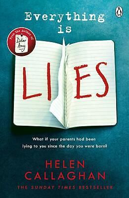 Everything Is Lies: From the Sunday Times bestselling author of Dear Amy by Hele