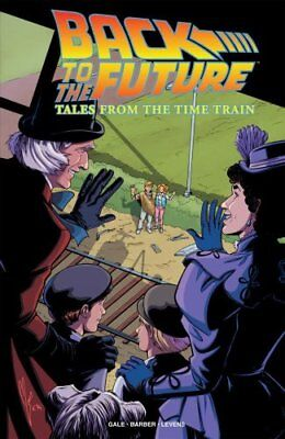 Back To The Future Tales From The Time Train by John Barber 9781684053131