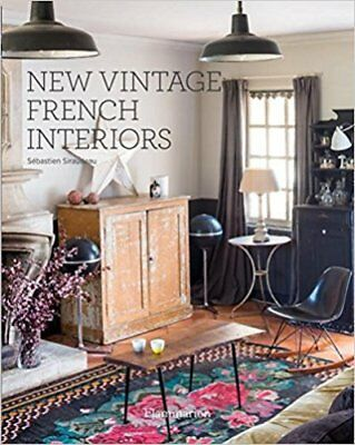 New Vintage French Interiors by Sebastien Siraudeau 9782080202260