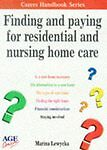 (Good)-Finding and Paying for Residential and Nursing Home Care (Carers Handbook