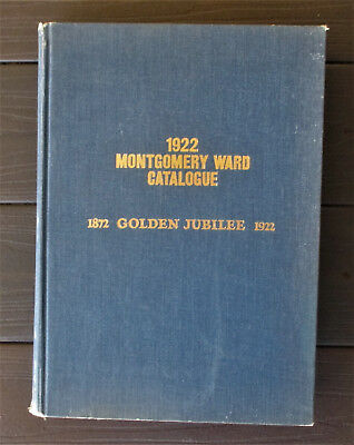 1922 Montgomery Ward Catalogue Reprinted 1969 Hardcover