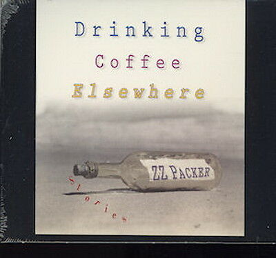 Audio book - Drinking Coffee Elsewhere by Z Z Packer   -   CD