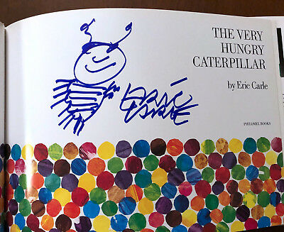SIGNED Eric Carle THE VERY HUNGRY CATERPILLAR - New & Unread SIGNED and SKETCHED