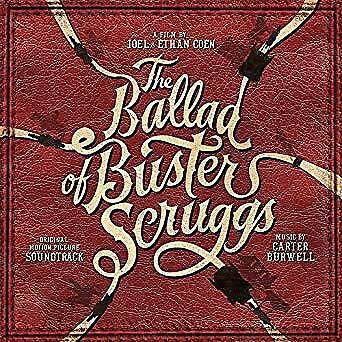 The Ballad Of Buster Scruggs Soundtrack - Carter Burwell (NEW VINYL LP)