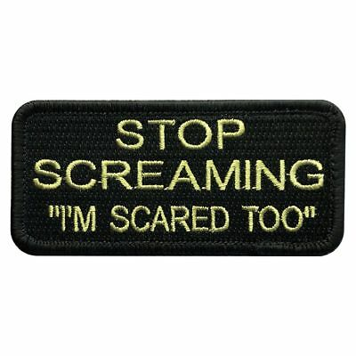 Stop Screaming I'm Scared Too Tactical Patch (Hook -3.5 X 1.5-MS20)
