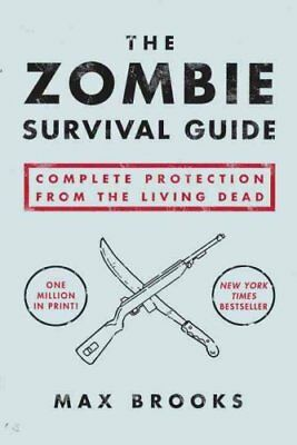 The Zombie Survival Guide by Max Brooks 9781400049622 (Paperback, 2003)