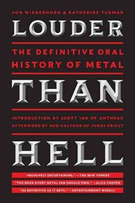 Louder Than Hell The Definitive Oral History of Metal 9780061958298