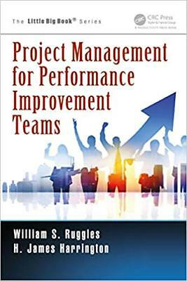 [PDF] Project Management for Performance Improvement Teams The Little Big Book S