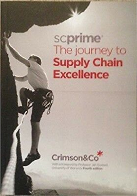 Scprime: The Journey to Supply Chain Excellence by Crimson & Co (Pbk, 2015) #164