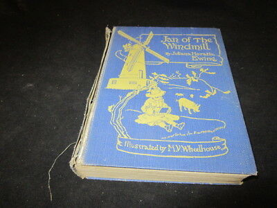 Jan of the Windmill - A Story of the , Ewing, Juliana Horat, 1924, G.Bell & S, A