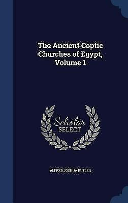 The Ancient Coptic Churches of Egypt, Volume 1 (Hardback or Cased Book)