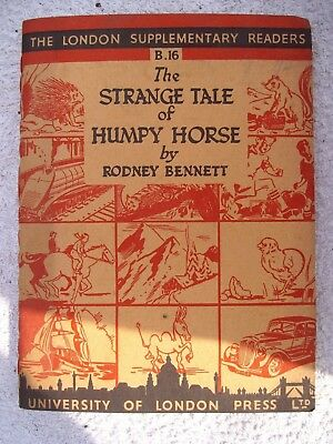 Vintage 1945 Book - The Strange Tale Of Humpy Horse By Rodney Bennett - Quaint!