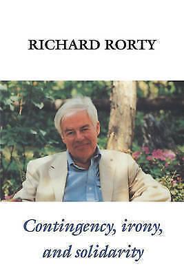 Contingency, Irony, and Solidarity, Rorty, Richard, Very Good Book