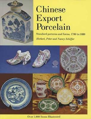 Antique Chinese Export Porcelain China 1780-1880 Collector Guide Patterns Shapes