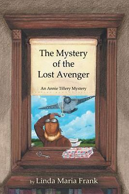 The Mystery of the Lost Avenger (Paperback or Softback)