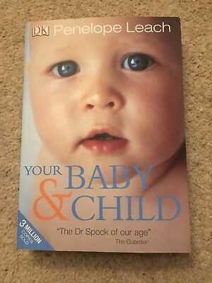 Your Baby and Child by Penelope Leach (Paperback, 2010)