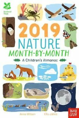 National Trust: 2019 Nature Month-By-Month: A Children's Almanac 9781788003391