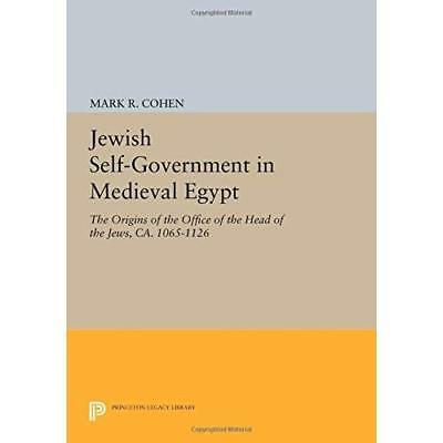 Jewish Self–Government in Medieval Egypt – The Origins of the Office of the Head