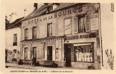 77.saint-Ouen-Sur-Morin....cpa......hotel De La Source.......lot A331