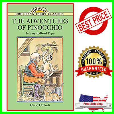 The Adventures of Pinocchio Peperback (Dover Children's Thrift Classics) New