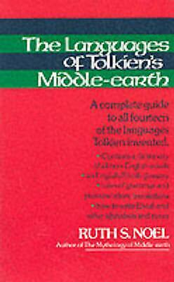 The Languages of Tolkien's Middle-Earth: A Complete Guide to All Fourteen of the