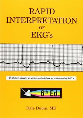 Rapid Interpretation of EKG's, Sixth Edition eB00K By Dale Dubin