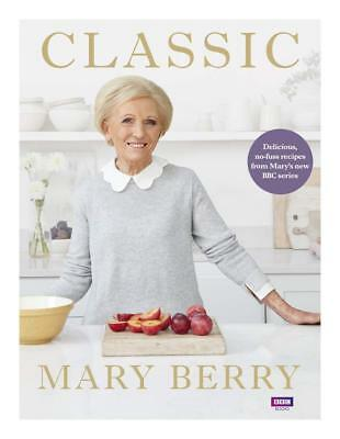 New hardback cooking book Classic: Delicious, no-fuss recipes by Mary Berry 2018