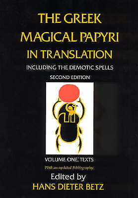 The Greek Magical Papyri in Translation, Including the Demoni... - 9780226044477