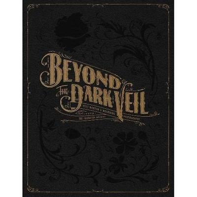 Beyond the Dark Veil : Post Mortem and Mourning Photogr - Hardcover NEW Barger,