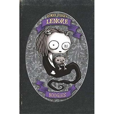 Lenore: Noogies (Colour Edition) (Lenore: Cute Little D - Hardcover NEW Dirge, R